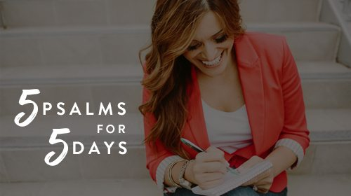 5 Psalms for 5 Days