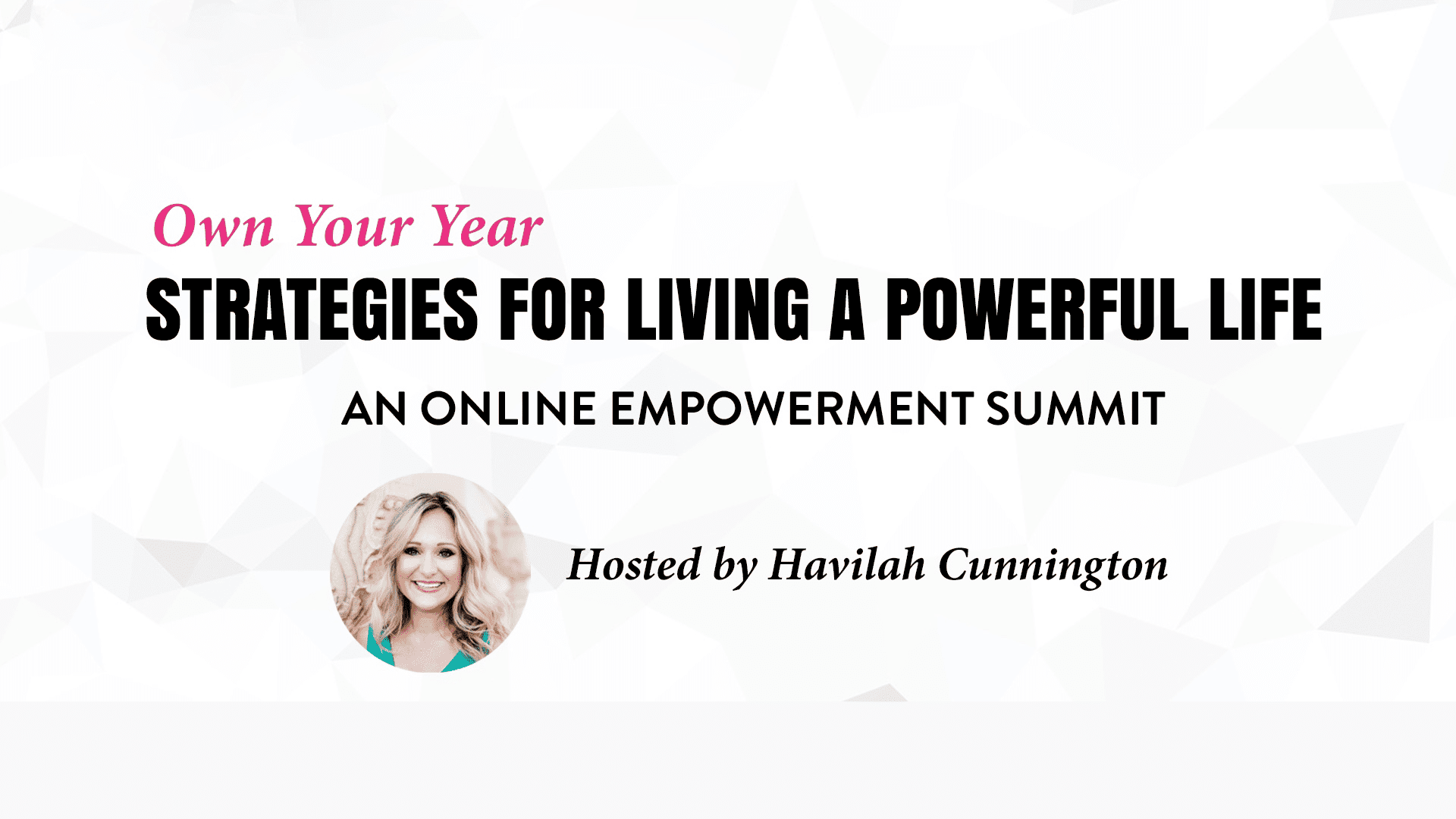 Own Your Year Summit